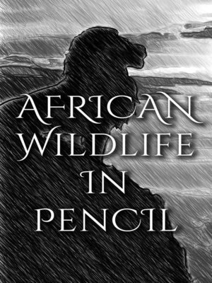 cover image of Wildlife In Pencil